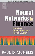 Neural Networks in Finance: Gaining Predictive Edge in the Market by Paul D....