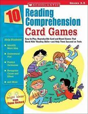 10 Reading Comprehension Card Games : Easy-to-Play, Reproducible Card and...