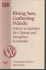 Rising Sun Gathering Winds Policies to Stabilize the Climate and Strengthen Econ