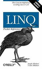 Pocket Reference (o'Reilly): LINQ : The Concise Reference to Linq Via C#3.0...