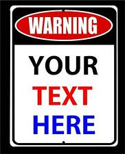 "Custom WARNING Sign Your Text and Colors on a 9""x12"" Aluminum Sign-FREE SHIPPING"