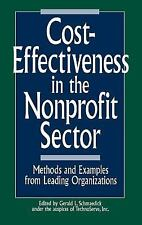 Cost-Effectiveness in the Nonprofit Sector: Methods and Examples from Leading Or