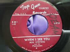 Hear Rare Country Bopper 45 Rog Winters & Plainsmen ~ When I See You on Top Gun