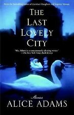 The Last Lovely City Adams, Alice Paperback