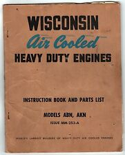 1950s WISCONSIN AIR COOLED HEAVY DUTY ENGINES Instruction Book PARTS LIST Motor