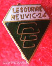 BG4427 - INSIGNE LE SOURIRE DE NEUVIC - CLUB LAIC DE GYMNASTIQUE