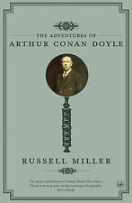 MILLER,RUSSELL-ADVENTURES OF ARTHUR CONAN DOYLE,  BOOK NEW