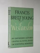 Francis Brett Young Wistanslow. HB/DJ 1st Edition 1956. Biographical Novel.