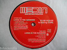 "CLUB HOUSE - LIVING IN THE SUNSHINE 12"" RECORD / VINYL - MEDIA RECORDS - MR 622"