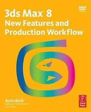 3ds Max 8 New Features and Production Workflow: Autodesk Media and Entertainmen
