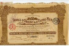 ACTION TABAC D'ORIENT & D'OUTRE MER DE 250 FRANCS / 1920