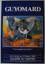 Affiche GUYOMARD 1990 Exposition Galerie du Centre - Paris