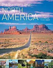 The Traveler's Atlas: North America: A Guide to the Places You Must Se-ExLibrary