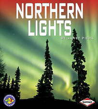 Northern Lights (Pull Ahead Books - Forces of Nature),Janet Piehl,New Book mon00
