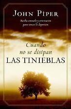 Cuando No Se Disipan las Tinieblas (2007, Paperback)