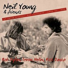 Neil Young and Friends inc Bob Dylan S.N.A.C.K Benefit Kezar Stadium 23/3/75 CD