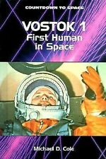 Vostok 1: First Human in Space (Countdown to Space)