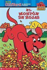 El monton de hoyas (Clifford, el gran perro colorado) (Spanish Edition)