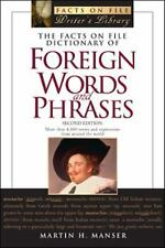 The Facts on File Dictionary of Foreign Words and Phrases: More Than 4-ExLibrary