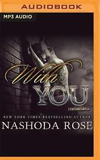 Tear Asunder: With You : A Tear Asunder Novella by Nashoda Rose (2016, MP3...