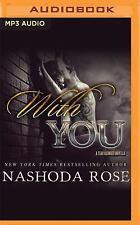Tear Asunder: With You : A Tear Asunder Novella by Nashoda Rose (2016, MP3...