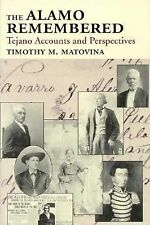The Alamo Remembered: Tejano Accounts and Perspectives-ExLibrary