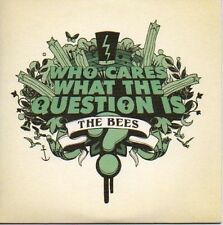 (P351) The Bees, Who Cares What the Question Is - DJ CD
