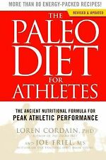 The Paleo Diet for Athletes: The Ancient Nutritional Formula for Peak Athletic..