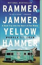 Rammer Jammer Yellow Hammer : A Road Trip into the Heart of Fan Mania by...
