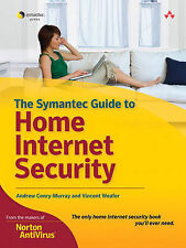 THE SYMANTEC GUIDE TO HOME INTERNET SECURITY: CERTIFICATION STUDY GUIDE, ANDREW