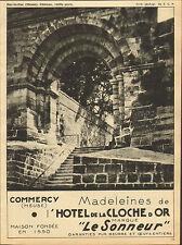 55 BAR-LE-DUC CHATEAU COMMERCY HOTEL DE LA CLOCHE D'OR MADELEINES PUBLICITE 1932