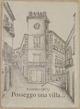 RAMIRO ORTIZ POSSEGGO UNA VILLA... VIA SANT'AGATA CHIETI ABRUZZO 2001