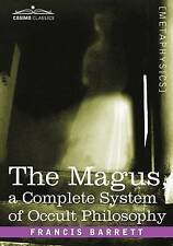 The Magus, a Complete System of Occult Philosophy, Barrett, Francis, Very Good,