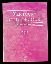 Kentucky Rules Of Court KeyRules Volume II 2 - Federal 2016 - Thomson Reuters