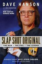 Slap Shot Original: The Man, the Foil, and the Legend-ExLibrary