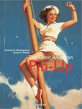 The Great American Pin-Up by Charles Martignette 280pp., New Factory Sealed