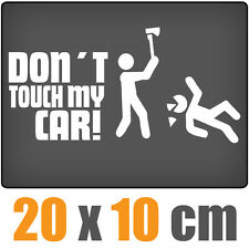 Dont Touch My Car 20 x 10 cm JDM decal Sticker Adhesivo racing la cut