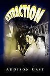 Extraction by Addison Gast (2008, Paperback)