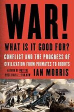 War! What Is It Good For?: Conflict and the Progress of Civilization from Primat