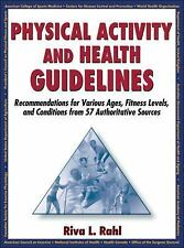Physical Activity and Health Guidelines : Recommendations for Various Ages,...