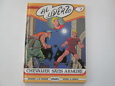 BELLOY COLLECTION AL UDERZO CHEVALIER SANS ARMURE 1988 TBE CHARLIER UDERZO