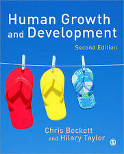 Human Growth and Development, 2nd Edition by Chris Beckett, Hilary Taylor
