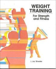 Weight Training for Strength and Fitness (The Jones and Bartlett Series in Healt