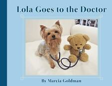 Lola Goes to the Doctor (2014, Picture Book)