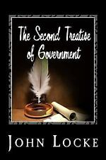 The Second Treatise of Government by John Locke (2014, Paperback)