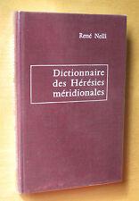 René Nelli Dictionnaire des hérésies ed Privat
