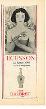 PUBLICITE ADVERTISING  1957   JEAN D'ALBRET  parfum ECUSSON