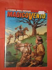 MAGICO VENTO - N° 96- l'albero degli impiccati- EDIZIONE SERGIO BONELLI EDITORE
