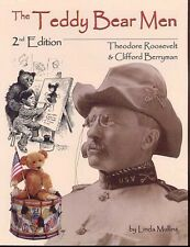 THE TEDDY BEAR MEN BOOK 2nd ED  Pres.T Roosevelt - HISTORY OF THE TOY TEDDY BEAR