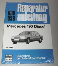Reparaturanleitung Mercedes Benz W201 Diesel 190 D ab 1983